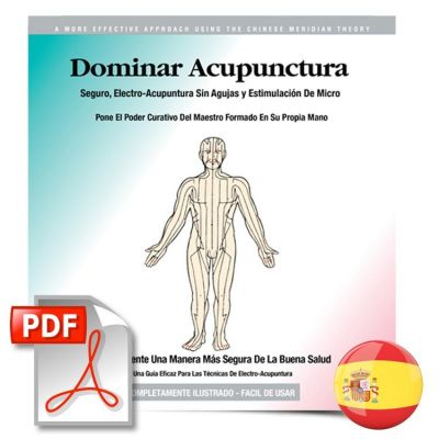 HealthPoint Mastering Acupuncture ebook (Spanish Version) - Dominar Acupunctura