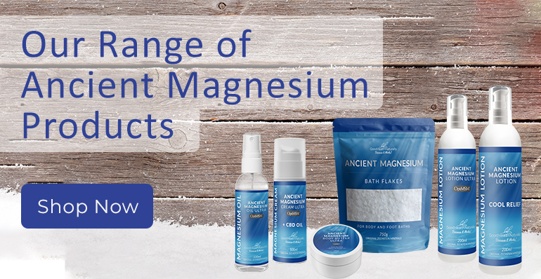 Good Health Naturally - Our Magnesium range